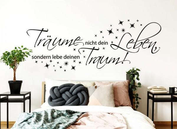 Wandtattoo Träume nicht dein Leben, sondern lebe deinen Traum ...