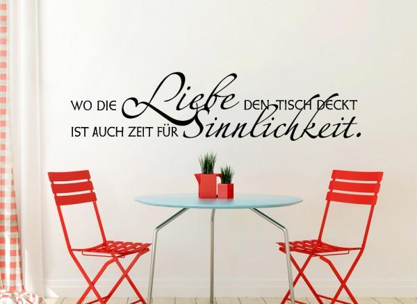 Wandtattoo Wo die Liebe den Tisch deckt...ist auch Zeit für Sinnlichkeit W585