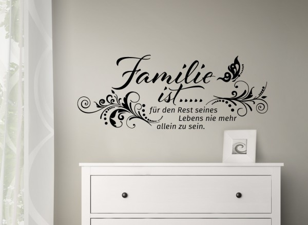 wandtattoo spruch familie ist f r den rest seines lebens w993. Black Bedroom Furniture Sets. Home Design Ideas
