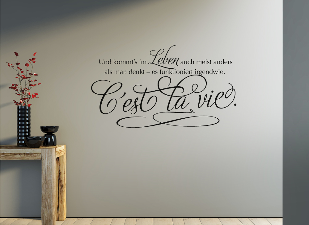 wandtattoo spruch c st la vie so ist das leben w968. Black Bedroom Furniture Sets. Home Design Ideas