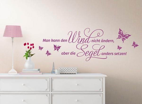 Wandtattoo Spruch Man kann den Wind nicht ändern... W1236