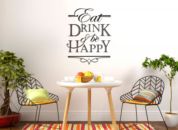 Wandtattoo Spruch Eat Drink & Be Happy W5400