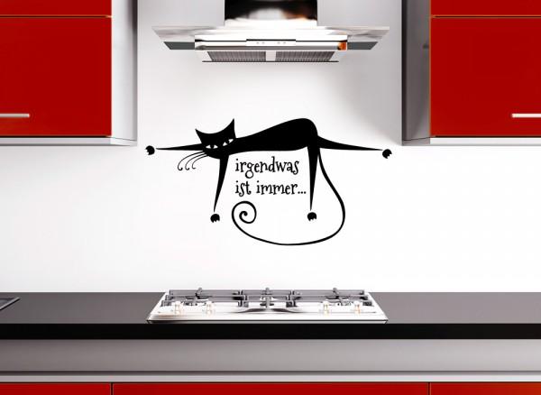 Wandtattoo Spruch Irgendwas ist immer + Katze G068