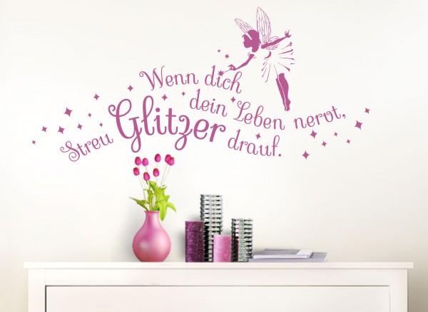 Wandtattoo Spruch Wenn dich dein Leben nervt... mit Fee W5064