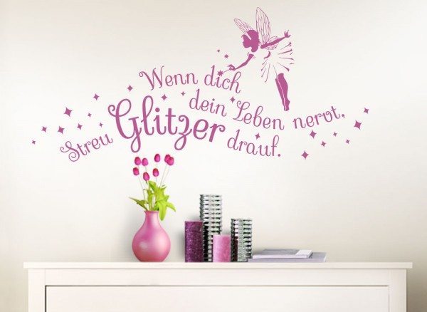 wandtattoo spruch wenn dich dein leben nervt mit fee. Black Bedroom Furniture Sets. Home Design Ideas