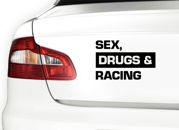 Autoaufkleber Sex Drugs & Racing X7084