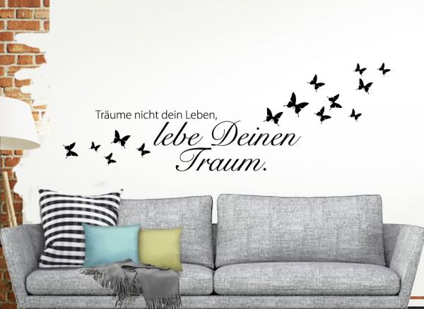 """Wandtattoo Zitat """"Träume nicht dein Leben,.."""" W908"""