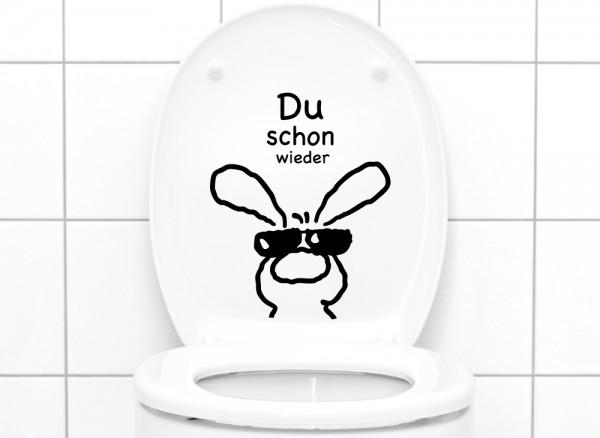 """Wandtattoo WC Aufkleber """"Du schon wieder"""" W3034"""