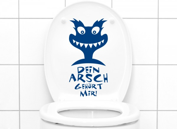 Wandtattoo WC Aufkleber Dein Arsch gehört mir + Monster G121