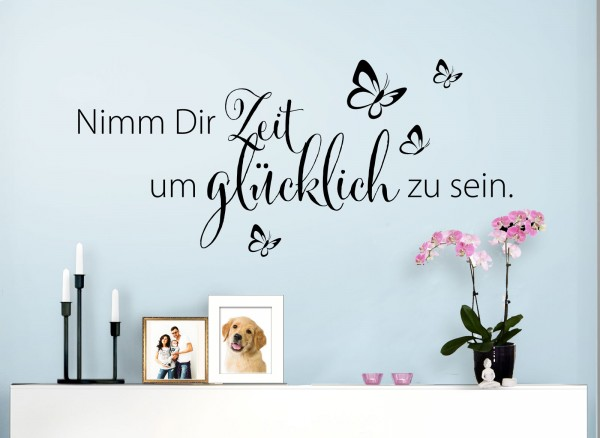 wandtattoo spruch nimm dir zeit um gl cklich zu sein w5172 spr che zitate wohnzimmer. Black Bedroom Furniture Sets. Home Design Ideas